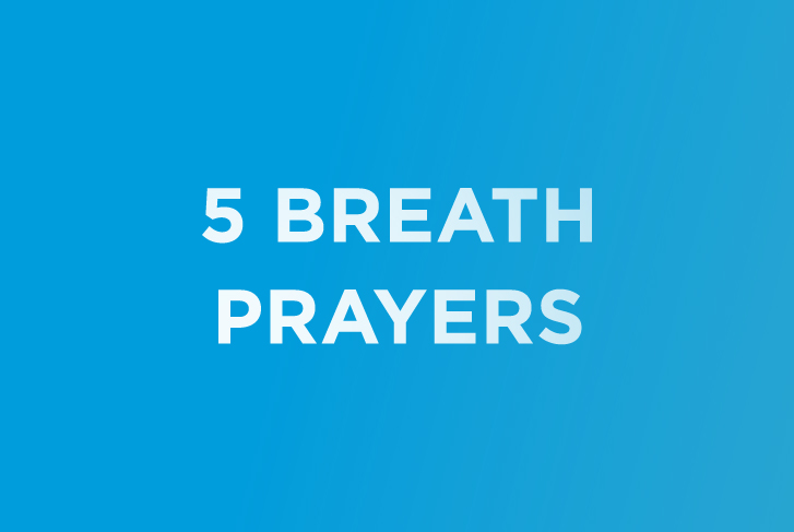 5 Breath Prayers