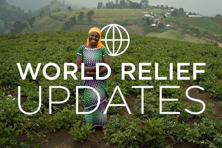 World Relief Updates