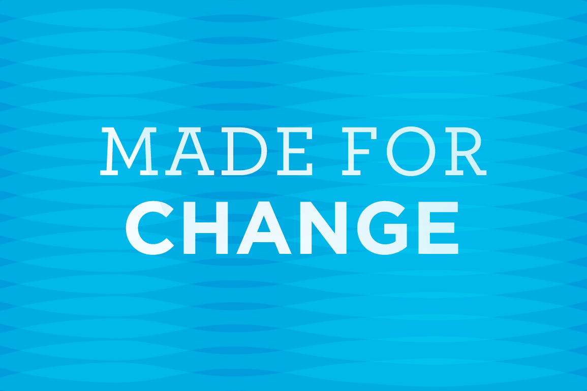 Made for Change